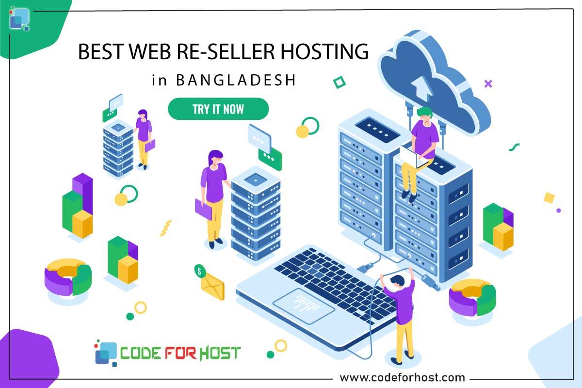 Best Reseller Web Hosting in Bangladesh