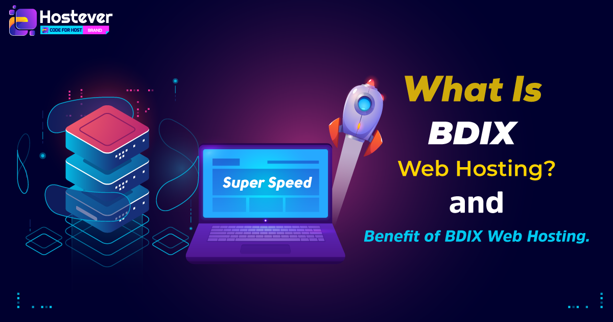 What is BDIX Hosting? Benefit of BDIX Hosting